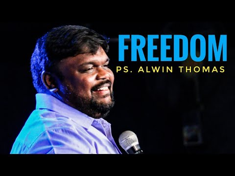 Freedom II Ps. Alwin Thomas II At Blessing Today International Church II