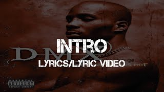 DMX - Intro (Lyrics/Lyric Video)