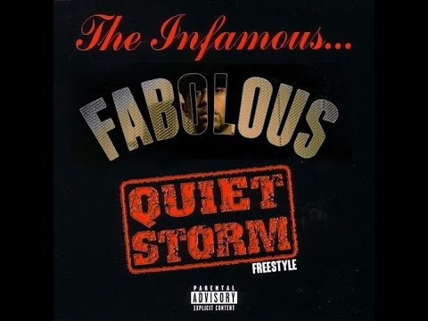 Quiet Storm Freestyle - Fabulous