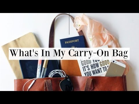 What's In My Carry On Bag 2016 | Travel Essentials