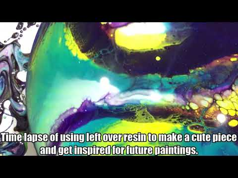 Making magic with left over resin (time lapse)