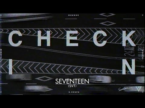 SEVENTEEN - Check-In  (華納official HD 高畫質官方中字版)
