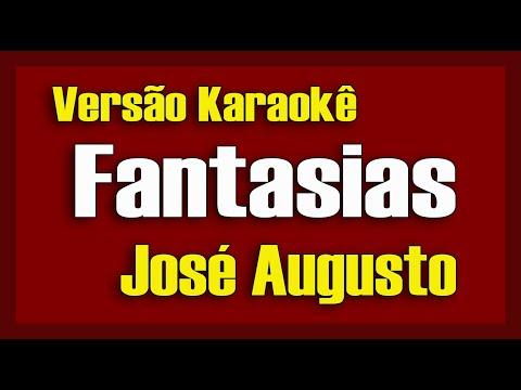 José Augusto – Fantasias Karaokê