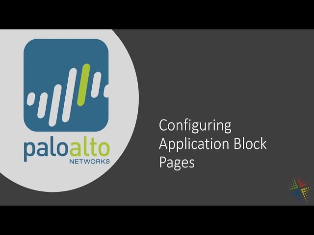 Configuring Palo Alto Application Block Pages