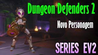 ev2 novo personagem dungeon defenders 2 build