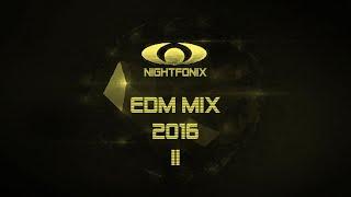 Nightfonix | EDM Mix 2016 II