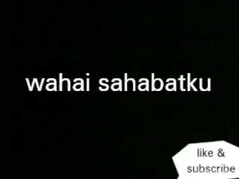 Hip Hop Rap ~ Wahai Sahabat NDX A.K.A Official lyric