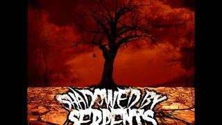 Download Shadowed By Serpents - My Eyes Are The Enemy [+Free (Demo) Download] MP3 song and Music Video