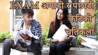 Exam अगाडी र पछाडी केटिको चर्तिकला - Girl BEFORE DURING & AFTER Exam | Must Watch - Colleges Nepal