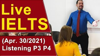 IELTS Live - Listening Section - Tough Band 9 - Part 3 and 4