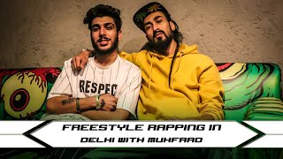 Freestyle Rapping In Delhi With Muhfaad   Ranveer Paji  