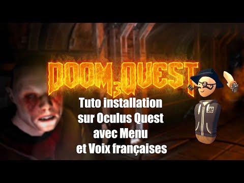 Tuto : Installer Doom 3 sur Oculus Quest en français