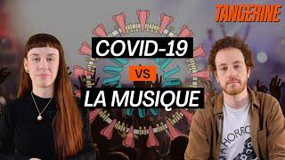 COVID-19 : quelles conséquences pour l'industrie musicale ? | TANGERINE feat. Toybloïd & Yann Landry
