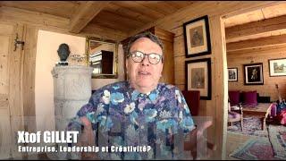 Xtof Gillet   Leadership & Créativité?