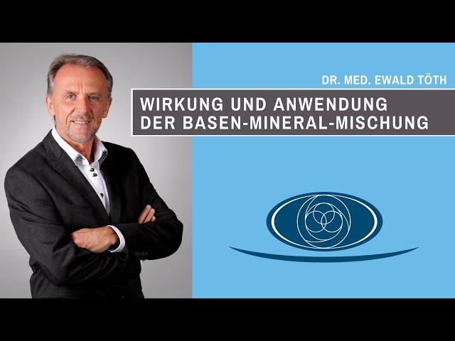 Wirkung und Anwendung der Dr. Ewald Töth® Basen-Mineral-Mischung