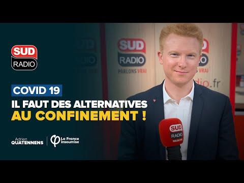 #Covid_19 : « Il faut des alternatives au confinement ! | Adrien Quatennens