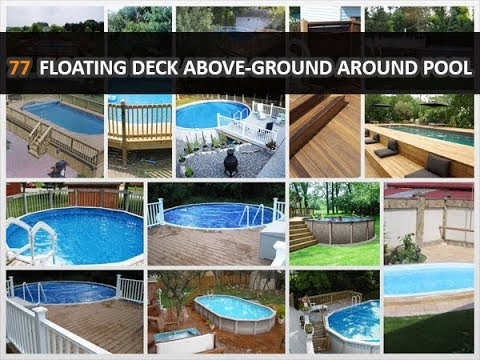 77 Perfect Floating Deck Above Ground Around Pool Design Ideas