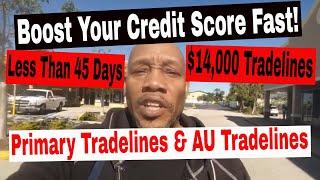 Boost Credit Score 2019 Fast. $14,000 in Tradelines! Improve Credit Score!