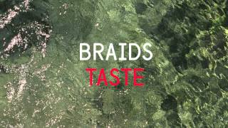 Download Braids - Taste MP3 song and Music Video