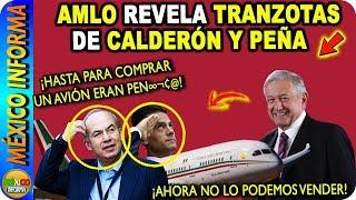 Por Ésta Razón AML0 No ha vendido el Avión Presidencial