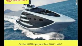 Can this $667M superyacht beat 1,000-1 odds? |  By : CNN