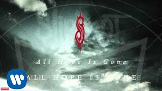 Скачать Slipknot All Hope Is Gone Audio
