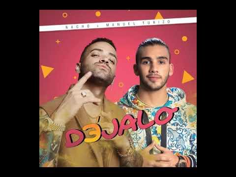 Download Nacho,Manuel Turizo   Déjalo (AUDIO)