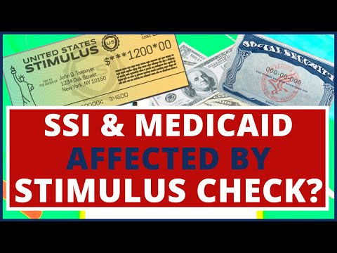 stimulus-check:-can-it-affect-your-ssi-(supplemental-security-income)-and-medicaid?-(important!!!)