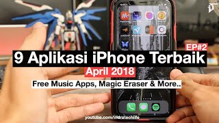 Aplikasi iOS Terbaik Bulan April 2018 ! My Best Apps EP#2 ( Indonesia ) - iTechLife
