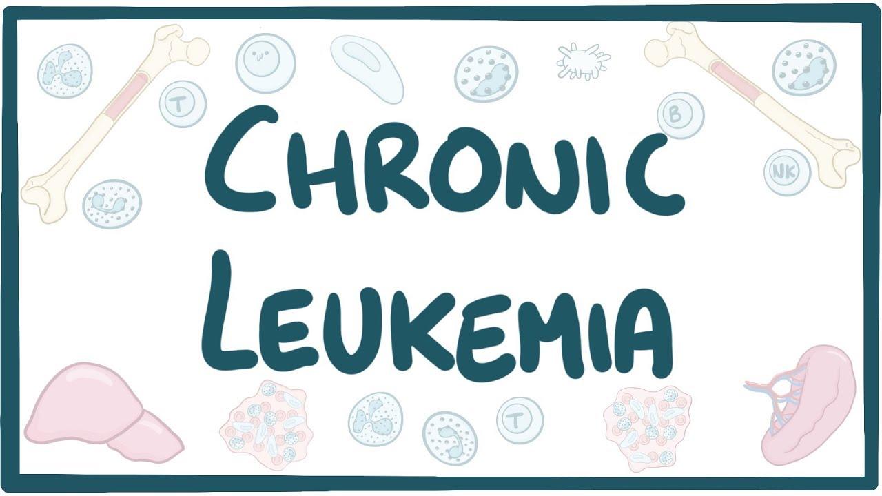 Chronic Leukemia - causes, symptoms, diagnosis, treatment, pathology