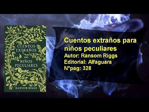 Reseña Cuentos extraños para niños peculiares/Ransom Riggs