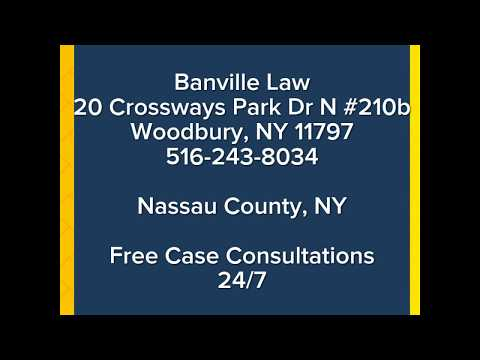 Long Island Personal Injury Attorneys | Banville Law (516) 243-8034