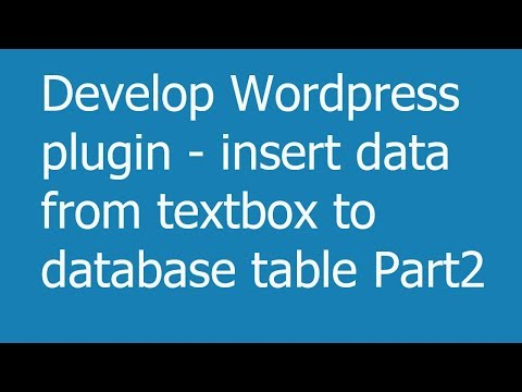 develop-wordpress-plugin-insert-data-from-textbox-to-database-table-part2