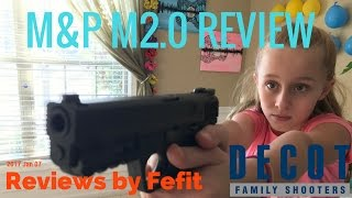 M&P M2.0 Review by Fefit