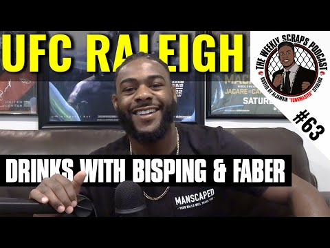 TWS: EP 63 UFC RALEIGH | Drinks with Bisping & Faber | Curtis Blaydes Impresses | Brett Johns