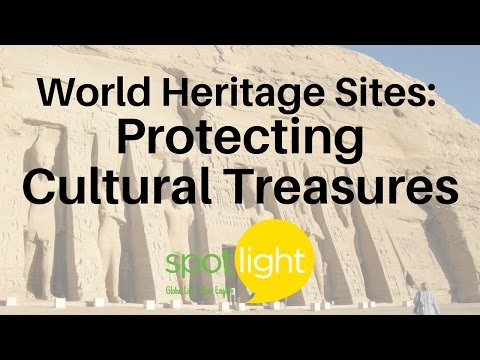 """World Heritage Sites: Protecting Cultural Treasures"" - practice English with Spotlight"