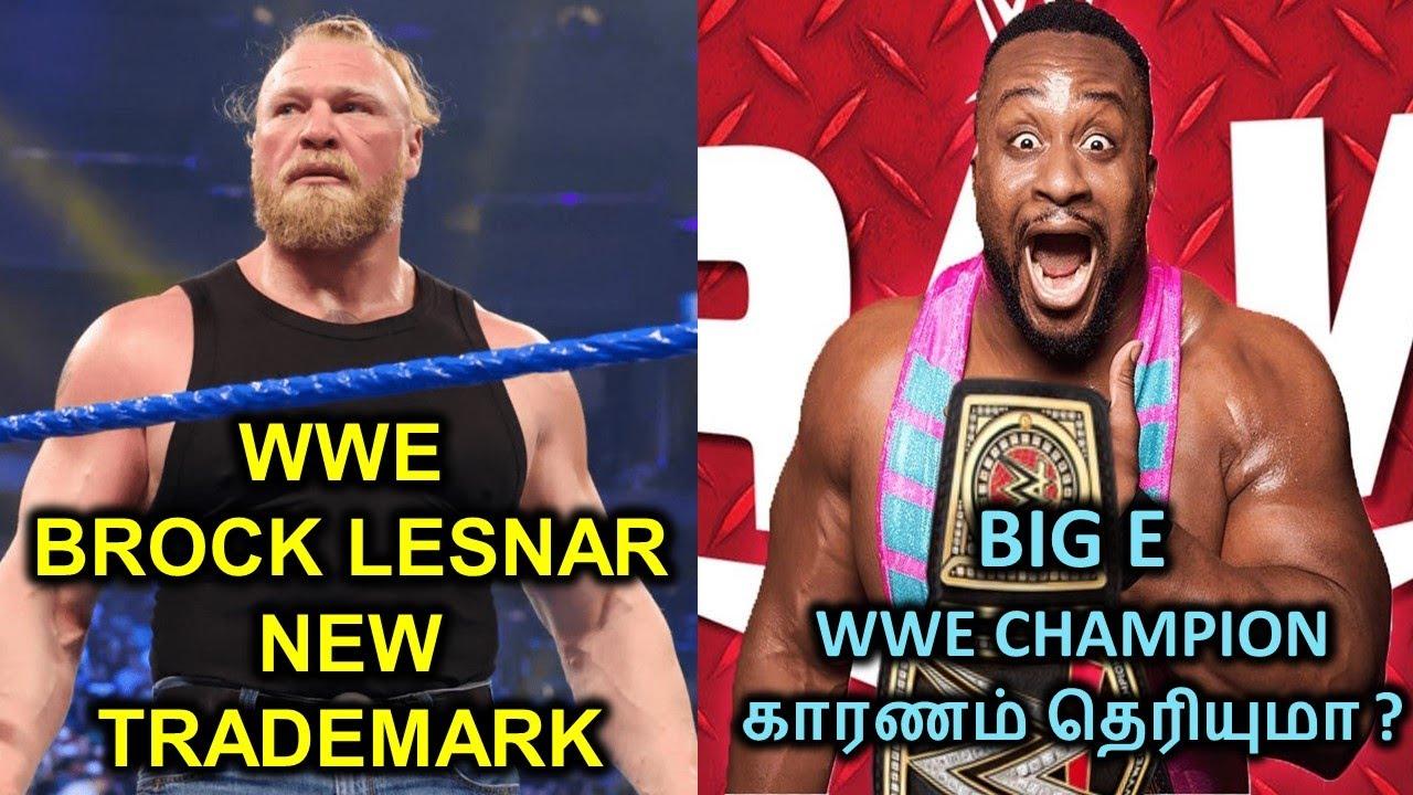 WWE BROCK LESNAR NEW TRADEMARK | BIG EWWE CHAMPION காரணம் தெரியுமா? | AEW YOUNG BUCKS OLD TEAM NXT