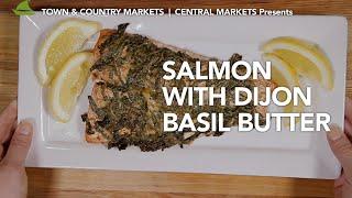 Salmon with Dijon Basil Butter