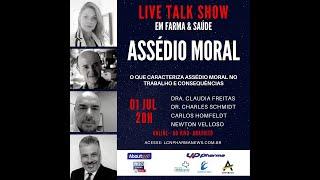 TALK SHOW - 01 JULHO 2020 - ASSÉDIO MORAL
