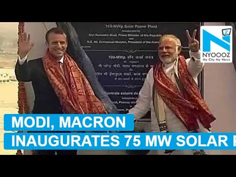 PM Modi, French Prez inaugurate 75 MW solar plant in UP