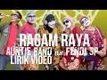 Auntie Band Feat. Fendi SP - Ragam Raya (Lirik Video)