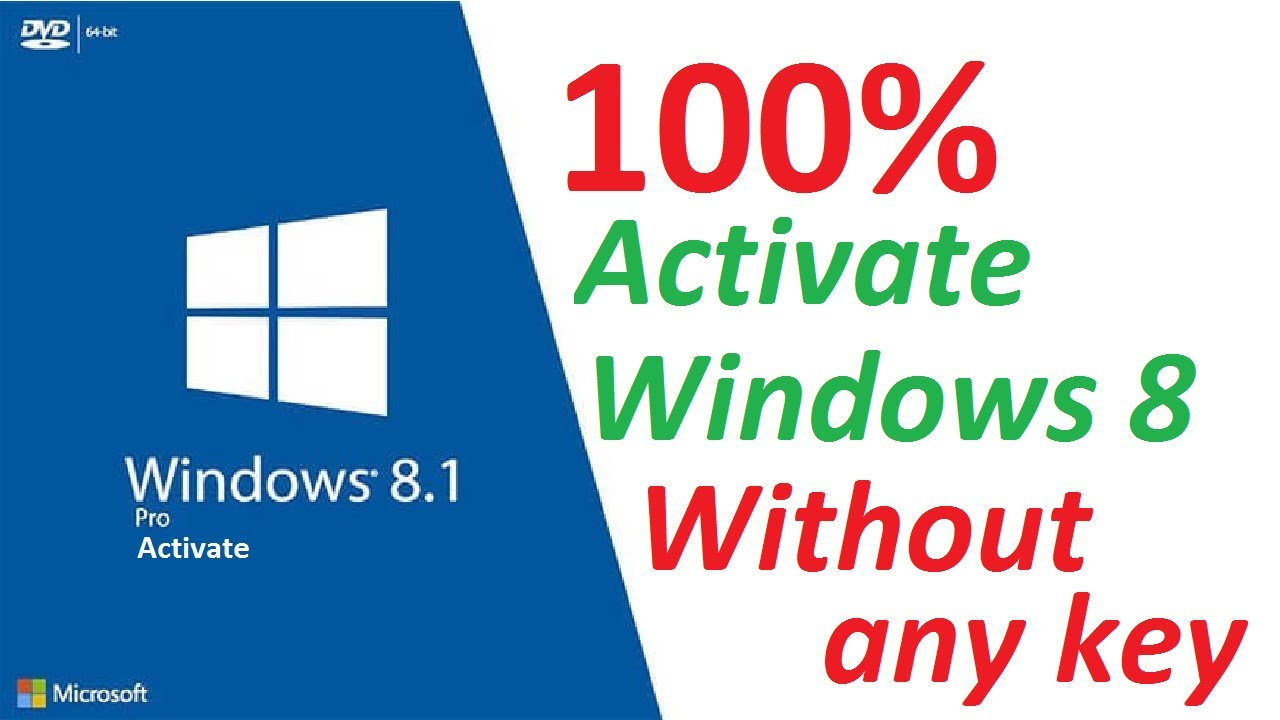 How To Activate Windows 8 And 8 1 Without Product Key Free