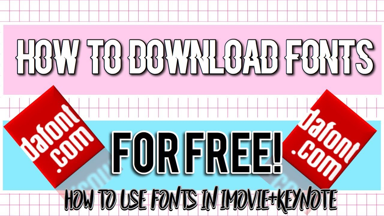 HOW TO DOWNLOAD FONTS||HOW TO USE ANY FONT IN IMOVIE