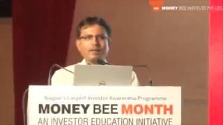 Mr. Nilesh Shah, MD Kotak MF at Money Bee Month 2017