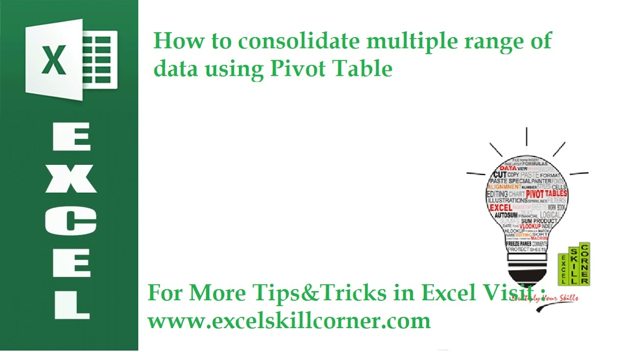 Consolidation Of Multiple Range With Pivot Table Youtube