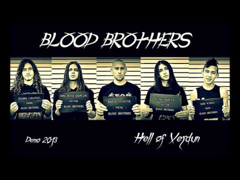Blood Brothers - Hell of Verdun