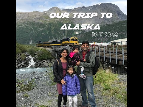 Our Trip to Alaska in 7 Days