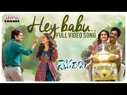 Hey Babu Full Video Song || Devadas Songs || Nagarjuna, Nani, Rashmika, Aakanksha Singh