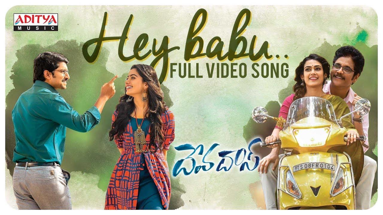 hey-babu-full-video-song-devadas-songs-nagarjuna-nani-rashmika-aakanksha-singh