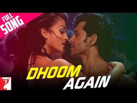 Dhoom Again - Full Song | Dhoom:2 | Hrithik Roshan | Aishwarya Rai | Vishal Dadlani | Dominique